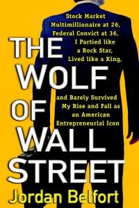 Волк с Уолл-стрит.  Джордан Белфорт