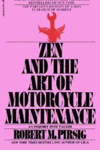 Дзен и искусство ухода за мотоциклом. Роберт Пирсиг